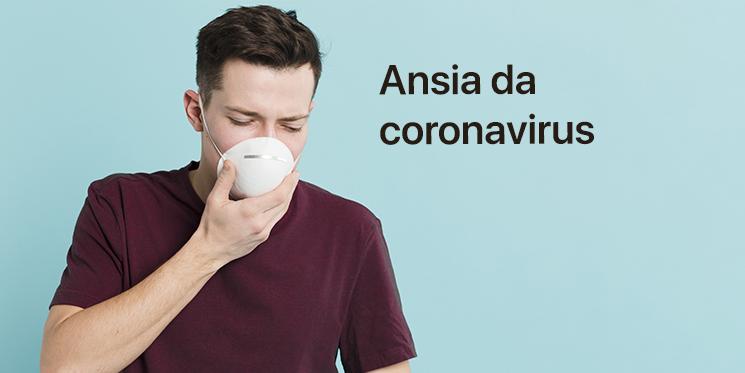 Ansia da coronavirus: i consigli dello psicologo